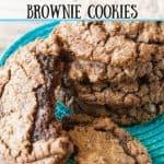 Chewy Chocolate Chip Brownie Cookies pinnable image.