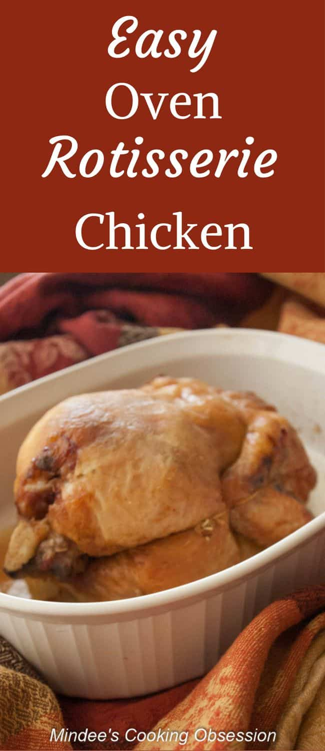 Easy Oven Rotisserie Chicken- One ingredient and no special equipment! Get moist, flavorful rotisserie chicken at home with this easy oven rotisserie chicken recipe!