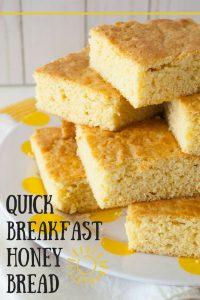 Quick Breakfast Honey Bread pinnable image.