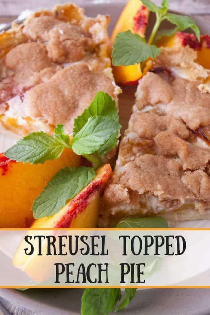 Streusel Topped Peach Pie pinnable image.