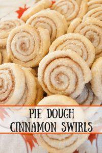 Pie Dough Cinnamon Swirls pinnable image.