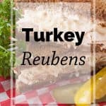 Pinnable image 5 for turkey reubens.