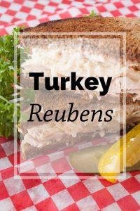 Pinnable image 5 for turkey reubens.