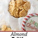 Pinnable image 3 almond brittle.