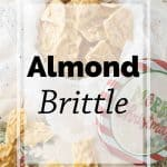 Pinnable image 5 for almond brittle.