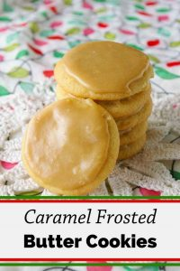 Pinnable image 1 for caramel frosted butter cookies.