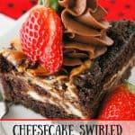 Cheesecake Swirled Chocolate Cake pinnable image.