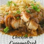 Chicken in Caramelized Onion Sauce pinnable image.