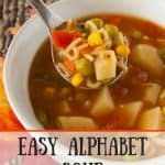Easy Alphabet Soup pinnable image.