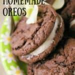 Irresistible Homemade Oreos pinnable image.