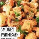 Smokey Parmesan Roasted Cauliflower pinnable image