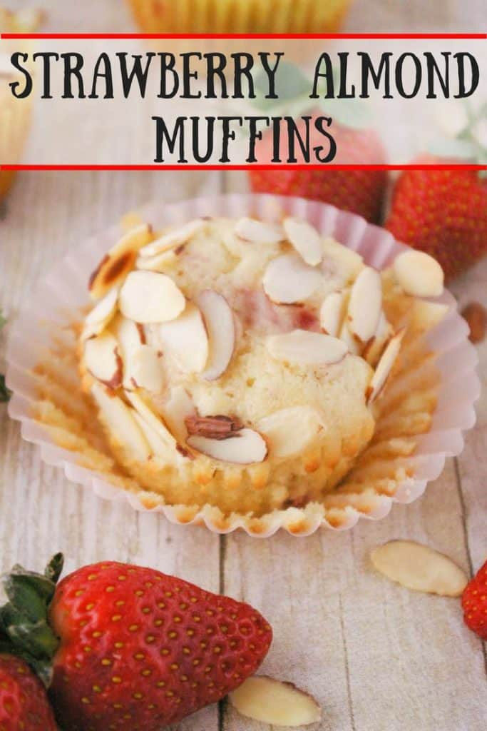 Strawberry Almond Muffins pinnable image.