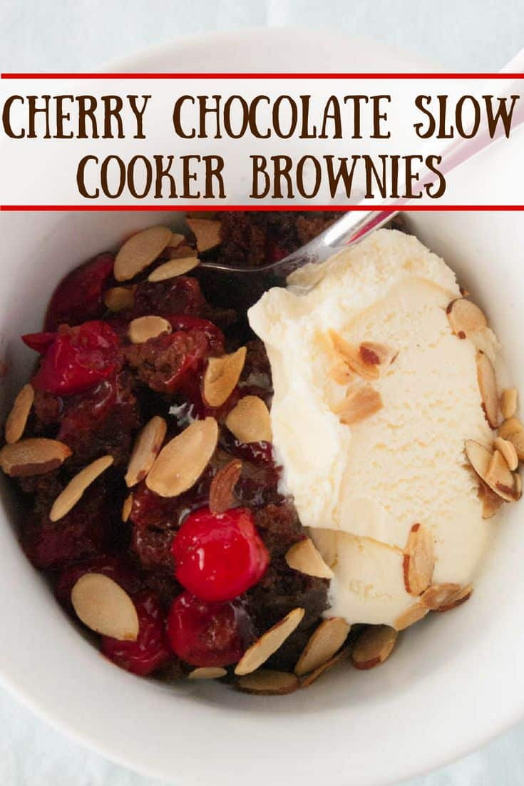 Cherry Chocolate Slow Cooker Brownies- Cherry chocolate slow cooker brownies are a delicious dump cake for a slow cooker.  Serve a la mode with toasted almonds for the ultimate experience!