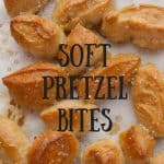 Soft Pretzel Bites pinnable image
