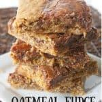 Oatmeal Fudge Bars pinnable image.