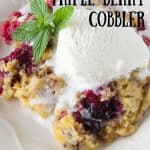 Pinnable image 3 for triple berry cobbler