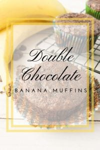 Pinnable image 4 for double chocolate banana muffins.