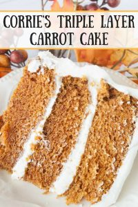 Corrie's Triple Layer Carrot Cake pinnable image.