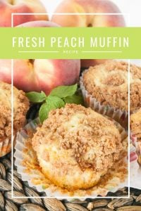 Pinnable image 1 for peach muffins.