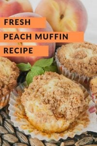 Pinnable image 5 for peach muffins.
