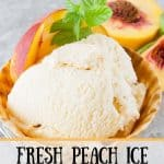 Pinnable image 1 for peach ice cream.