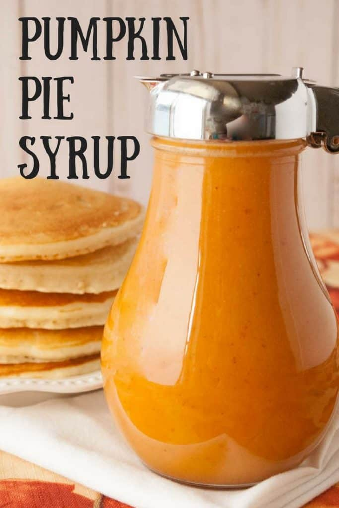 Pumpkin Pie Syrup pinnable image.