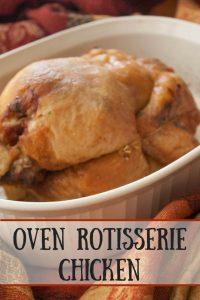 Easy Oven Rotisserie Chicken pinnable image.