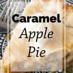 Pinnable image 4 for caramel apple pie.