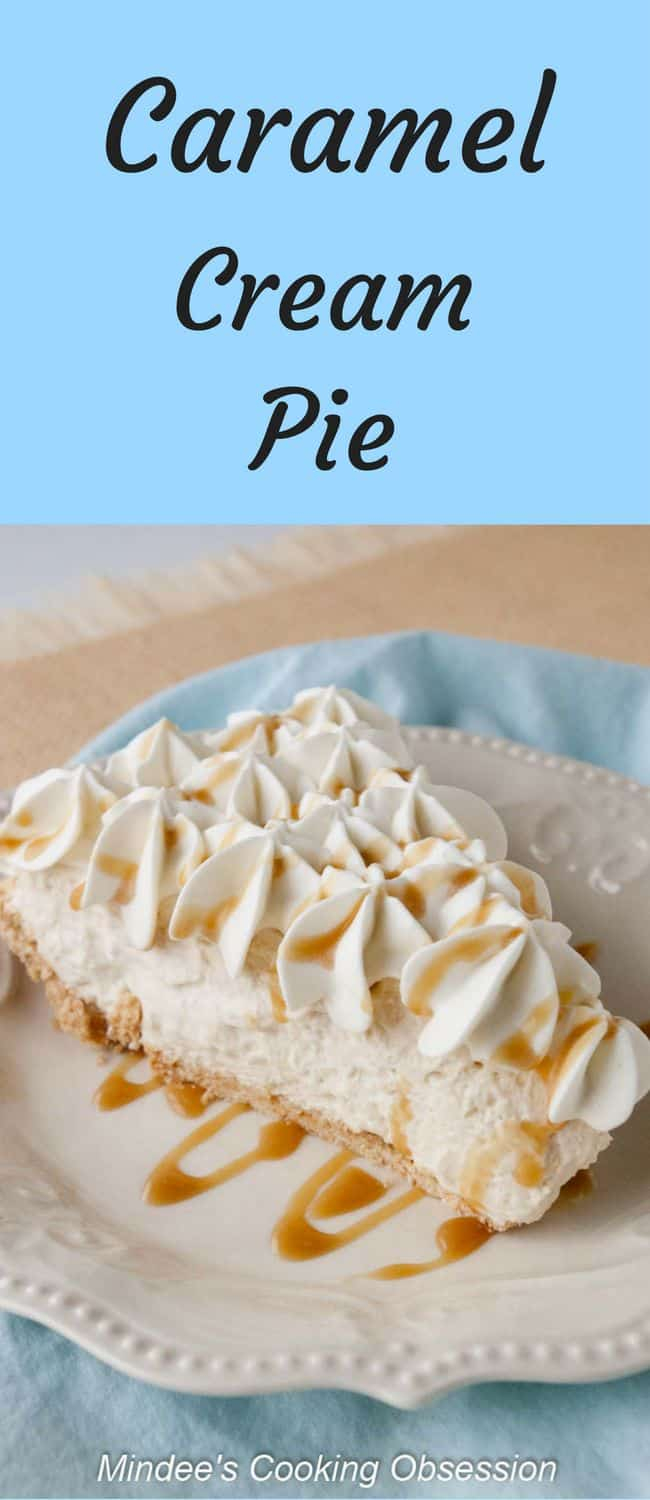 Caramel Cream Pie- Add this caramel cream pie to your must try list!  You'll love this creamy caramel pie topped with whipped cream  and drizzled with additional caramel!