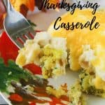 Pinnable image 3 for after thanksgiving casserole.