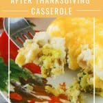 Pinnable image 4 for after thanksgiving casserole