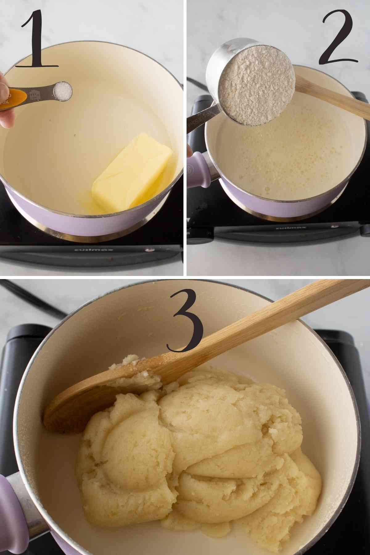 Butter and water brought to a boil; Flour added; mixture cooked into a ball.