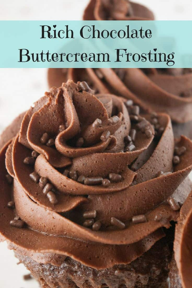 Rich Chocolate Buttercream Frosting-This rich chocolate buttercream frosting is perfect for cakes, cupcakes, cookies, putting between graham crackers or just eating off a spoon!