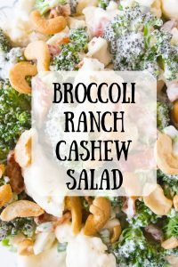 Pinnable image 3 for broccoli ranch cashew salad