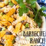 Barbecue Ranch Pasta Salad pinnable image.