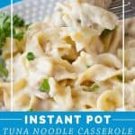 Pinnable image 6 for instant pot tuna noodle casserole
