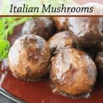 Pinnable image 3 for italian mushrooms.