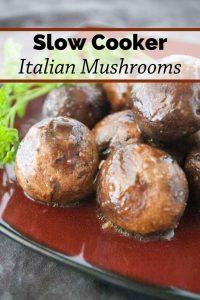 Pinnable image 3 for italian mushrooms.