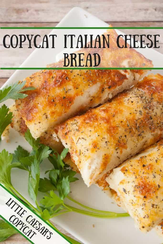 Copycat Italian Cheese Bread pinnable image.