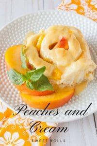 Pinnable image 4 for peaches and cream sweet rolls.