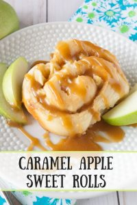 Caramel Apple Sweet Rolls pinnable image.