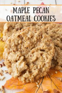 Maple Pecan Oatmeal Cookies pinnable image.