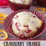 Cranberry Orange Muffins pinnable image.