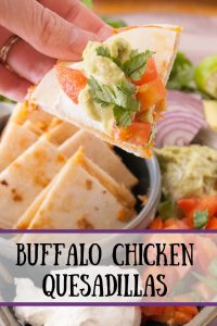 Buffalo Chicken quesadillas pinnable image.