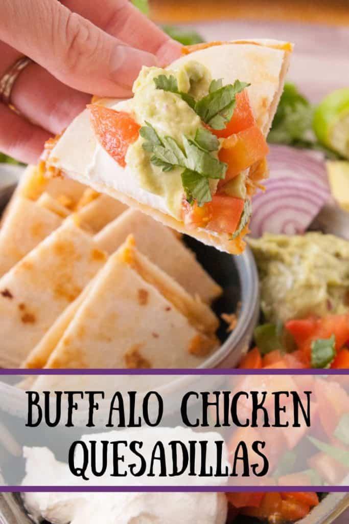 Buffalo Chicken quesadillas pinnable image.