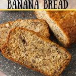 One Bowl banana bread pinnable image.