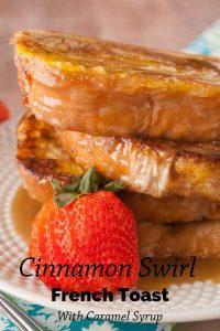 Pinnable image 1 for cinnamon swirl french toast.