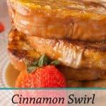 Pinnable image 3 for cinnamon swirl french toast.