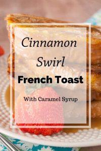 Pinnable image 5 for cinnamon swirl french toast.
