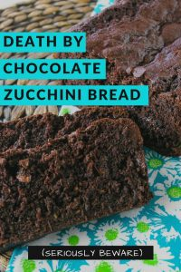 Pinnable image 6 for chocolate zucchini bread.